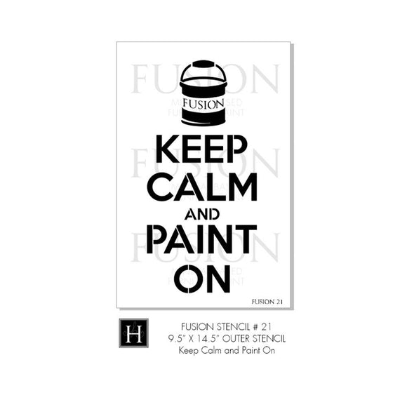 Fusion - Stencil 21 - Keep Calm and Paint