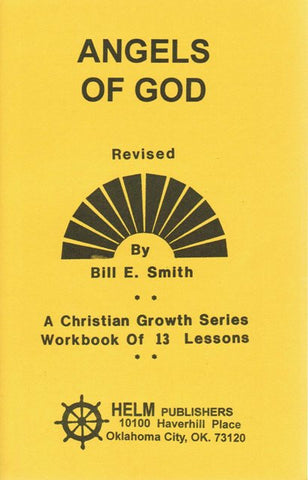 Angels of God [Paperback] Bill E. Smith