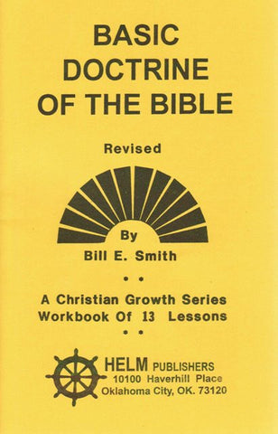 Basic Doctrine of the Bible [Paperback] Bill E. Smith