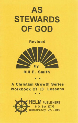 As Stewards of God [Paperback] Bill E. Smith