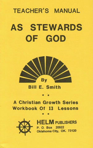 As Stewards of God *Teachers Manual* [Paperback] Bill E. Smith