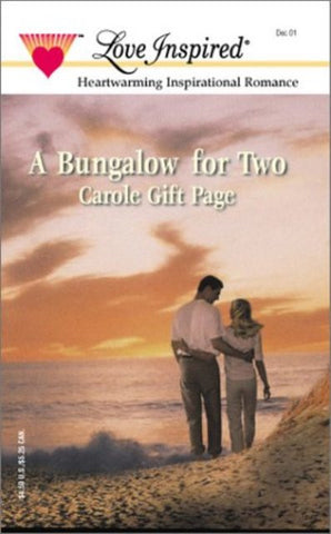 A Bungalow for Two [Paperback] by Carole Gift Page