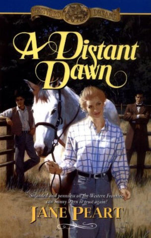 A Distant Dawn (Westward Dreams, Book 4) [Paperback] by Jane Peart