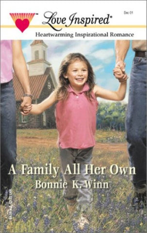 A Family All Her Own (Love Inspired #158) [Paperback] by Bonnie K. Winn