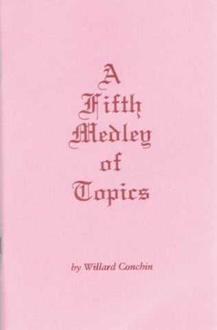 A Fifth Medley of Topics [Paperback] Willard Conchin