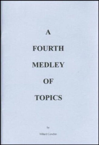 A Fourth Medley of Topics [Paperback] Willard Conchin