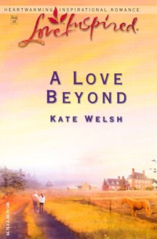 A Love Beyond [Paperback] by Kate Welsh