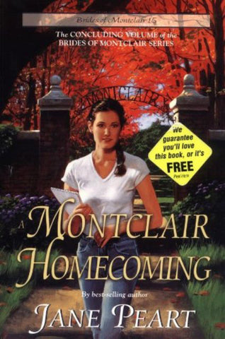 A Montclair Homecoming (Brides of Montclair, Book 15) [Paperback] by Jane Peart