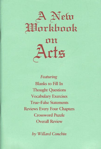 A New Workbook on Acts [Paperback] Willard Conchin