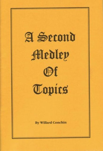 A Second Medley of Topics [Paperback] Willard Conchin