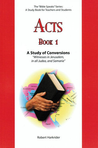 Acts - Book 1 - Study of Conversions [Paperback] Robert Harkrider