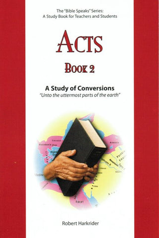 Acts - Book 2 - A Study of Conversions - The Bible Speaks Series [Paperback] Robert Harkrider