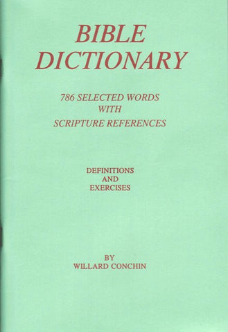 Bible Dictionary (Based on KJV) [Paperback] Willard Conchin