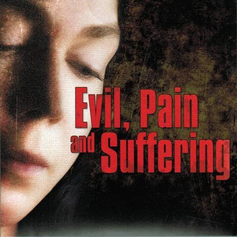 Evil, Pain and Suffering [DVD] Hosted by Kyle Butt
