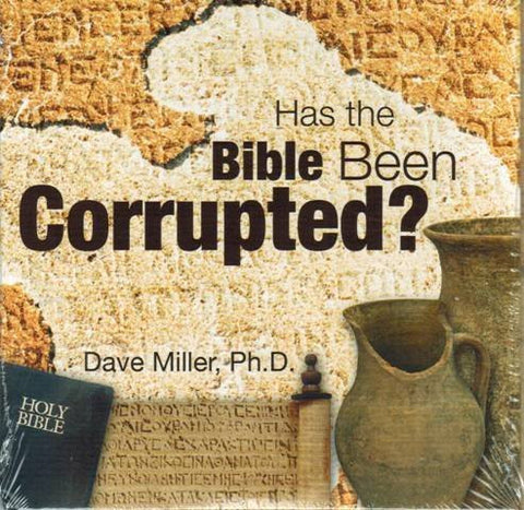 Has The Bible Been Corrupted? [DVD] Hosted by Dave Miller Ph.D.