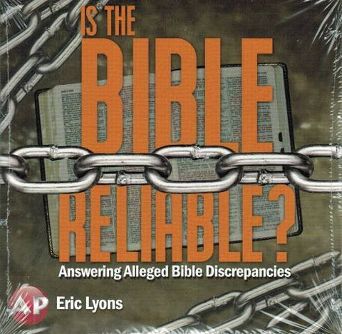 Is the Bible Reliable? Answering Alleged Bible Discrepancies [2-DVD Set] Hosted by Eric Lyons