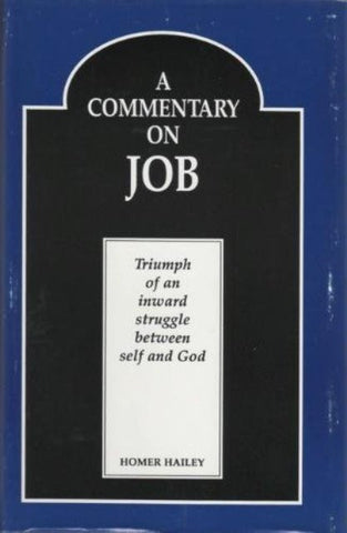A Commentary on Job [Hardcover] – by Homer Hailey