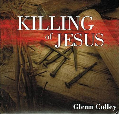 Killing of Jesus [DVD] Hosted by Glenn Colley