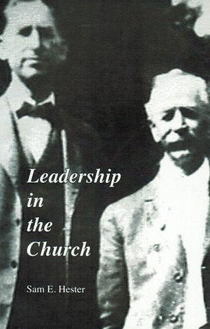 Leadership in the Church  [Paperback] by Sam E. Hester