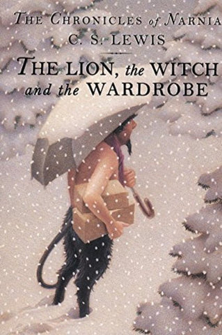 The Lion, the Witch and the Wardrobe [Hardcover] by C. S. Lewis