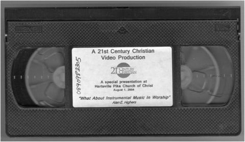 What About Instrumental Music in Worship [VHS Cassette] Alan E. Highers