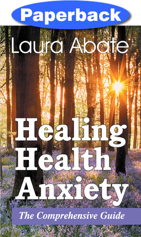 Healing Health Anxiety / Abate, Laura / Paperback / LSI