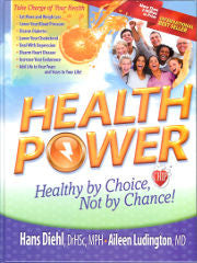 Health Power, Healthy by Choice, Not by Chance!