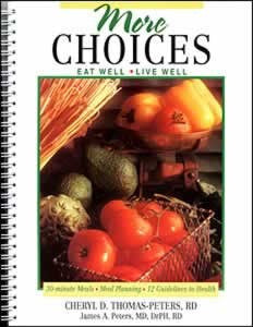 More Choices, Eat Well, Live Well Cookbook