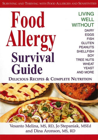Food Allergy Survival Guide / Melina, Vesanto, MS, RD & Stepaniak, MSE
