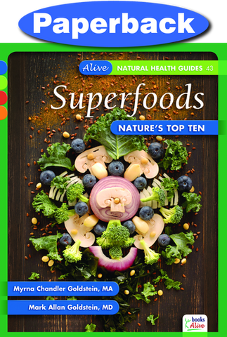 Superfoods: Nature's Top Ten / Goldstein, Myrna & Mark / Paperback
