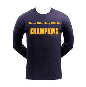 Those Who Stay Will Be Champions™ LS - Navy