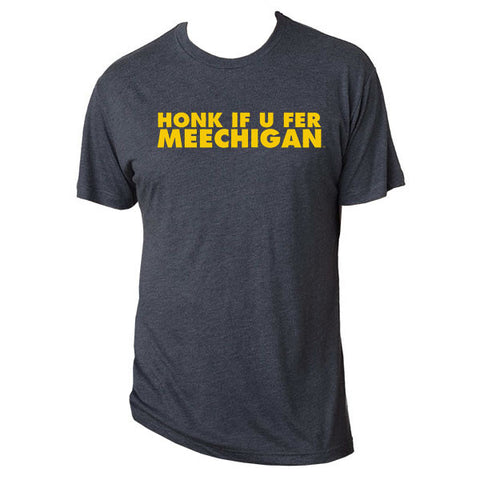 Honk If U Fer Meechigan Tee - Vtg Navy
