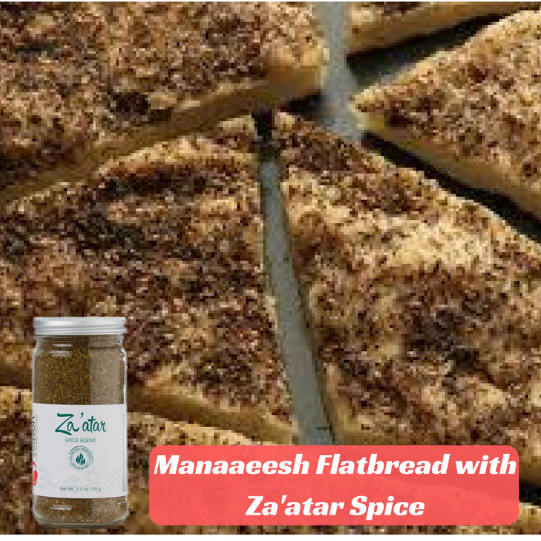 Manaaeesh Flatbread with Zaatar Spice