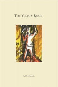 The Yellow Room by S.K. Johannesen