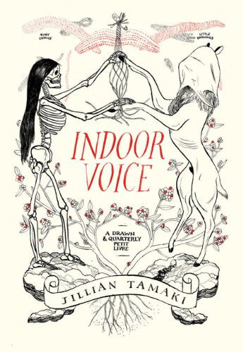 Indoor Voice by Jillian Tamaki