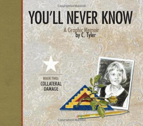 You'll Never Know Book 2: Collateral Damage by C. Tyler