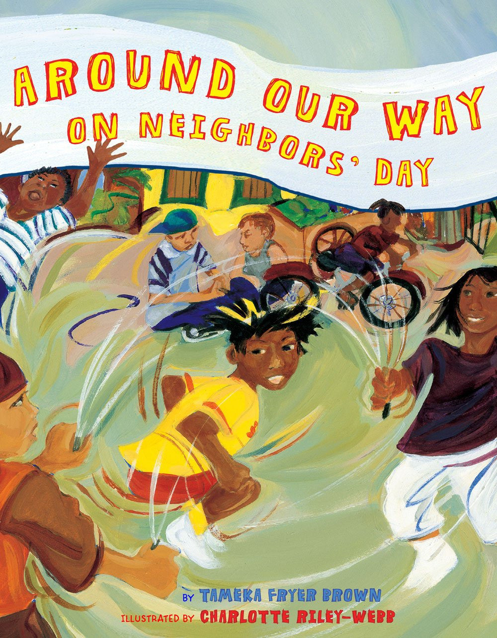 Around Our Way On Neighbors' Day by Tameka Fryer Brown and Charlotte Riley-Webb