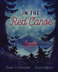 In The Red Canoe by Leslie A. Davidson and Laura Bifano