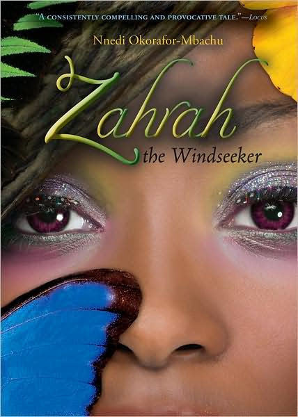 Zahrah the Windseeker by Nnedi Okorafor-Mbachu