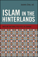 Islam In The Hinterlands by Jasmine Zine