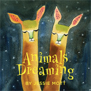 Animals Dreaming by Jessie Mott
