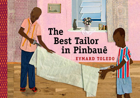 The Best Tailor in Pinbauê by Eymard Toledo