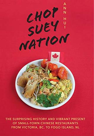 Chop Suey Nation by Ann Hui
