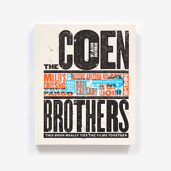 The Coen Brothers: This Book Really Ties the Films Together by Adam Nayman