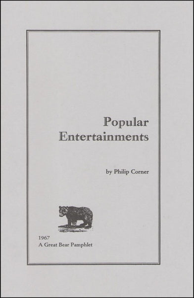 Popular Entertainment by Philip Corner—A Great Bear Pamphlet