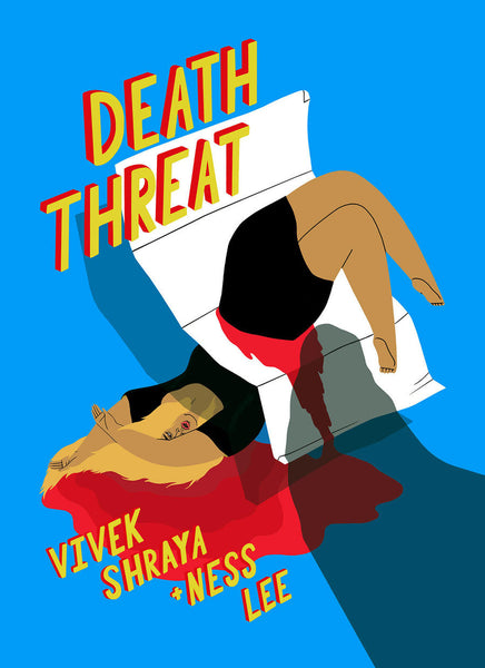 Death Threat by Vivek Shraya, illustrated by Ness Lee