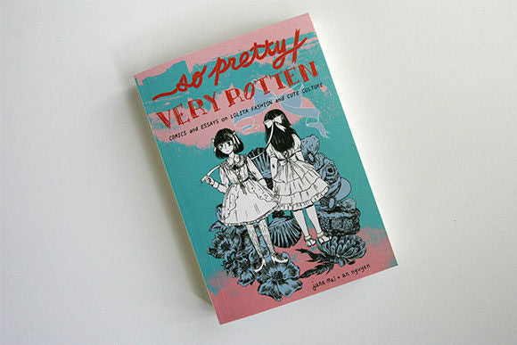So Pretty / Very Rotten by Jane Mai and An Nguyen