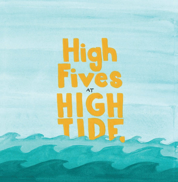 High Fives at High Tide by Jodie Eagleson