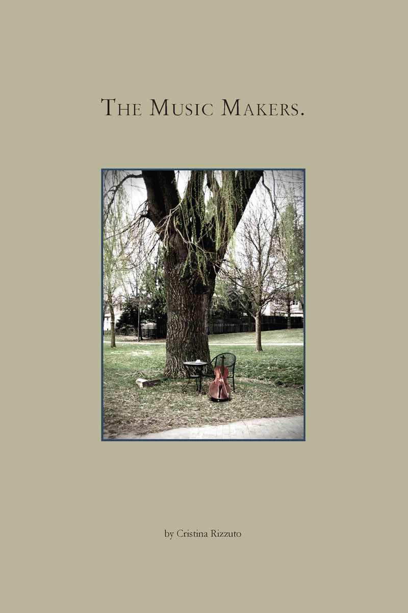 The Music Makers by Cristina Rizzuto