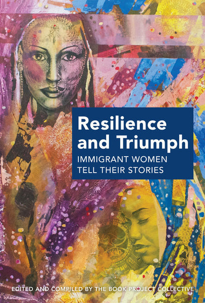 Resilience and Triumph by The Book Project Collective